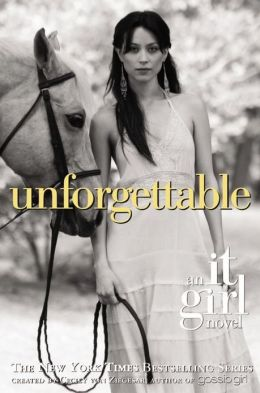Unforgettable (It Girl Series #4)