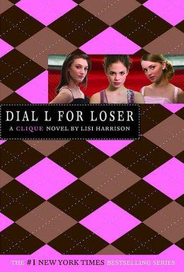 Dial L for Loser (Clique Series #6)