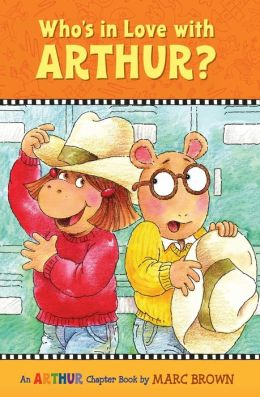 Who's in Love with Arthur?: An Arthur Chapter Book