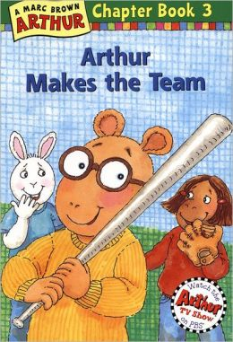 Arthur Makes the Team (Arthur Chapter Books Series #3)