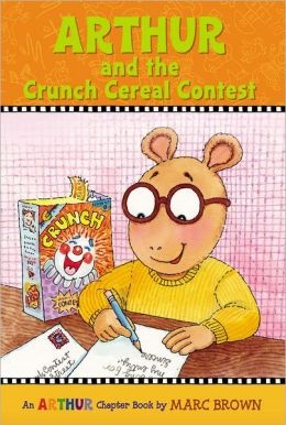 Arthur and the Crunch Cereal Contest: An Arthur Chapter Book