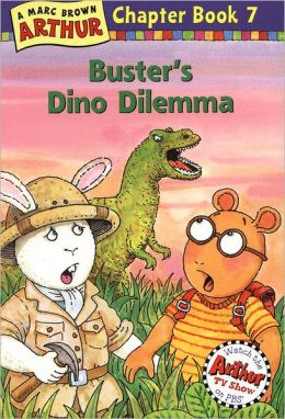 Buster's Dino Dilemma (Arthur Chapter Books Series #7)