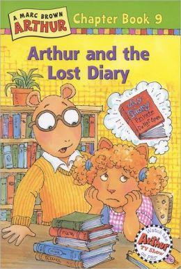 Arthur and the Lost Diary: A Marc Brown Arthur Chapter Book 9