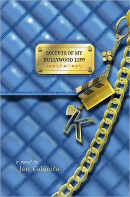 Family Affairs (Secrets of My Hollywood Life Series #3)