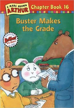 Buster Makes the Grade: A Marc Brown Arthur Chapter Book 16