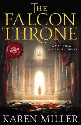 The Falcon Throne - Karen Miller