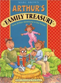 Arthur's Family Treasury: Three Arthur Adventures in One Volume