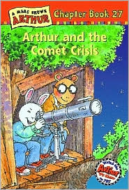 Arthur and the Comet Crisis: A Marc Brown Arthur Chapter Book 27