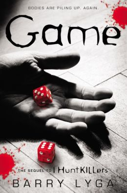 Game (I Hunt Killers Series #2)