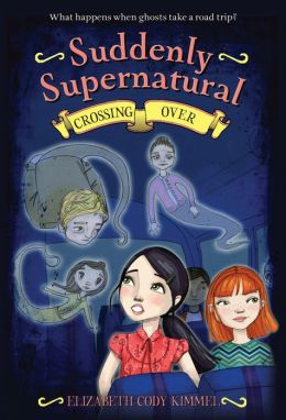 Crossing Over (Suddenly Supernatural Series)