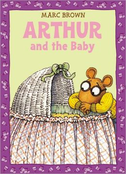 Arthur and the Baby (Arthur Adventures Series)
