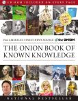 Book Cover Image. Title: The Onion Book of Known Knowledge:  A Definitive Encyclopaedia Of Existing Information, Author: The Onion