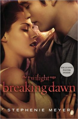 Breaking Dawn with Poster