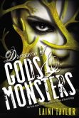 Book Cover Image. Title: Dreams of Gods & Monsters, Author: Laini Taylor