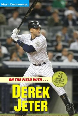 On the Field with... Derek Jeter