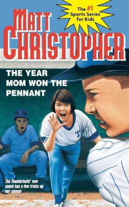 The Year Mom Won the Pennant