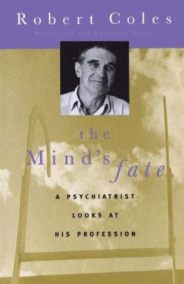 The Mind's Fate: A Psychiatrist Looks at His Profession - Thirty Years of Writings