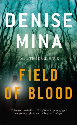 Field of Blood (Paddy Meehan Series #1)