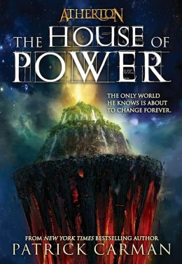 The House of Power (Atherton Series #1)
