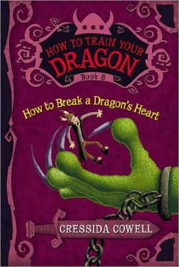 How to Break a Dragon's Heart (How to Train Your Dragon Series #8)