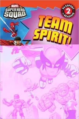 Team Spirit! (Super Hero Squad)