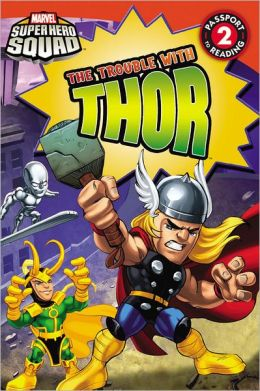 The Trouble with Thor (Super Hero Squad)