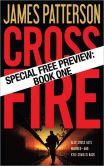 Book Cover Image. Title: Cross Fire-Free Preview:  The First 30 Chapters, Author: James Patterson