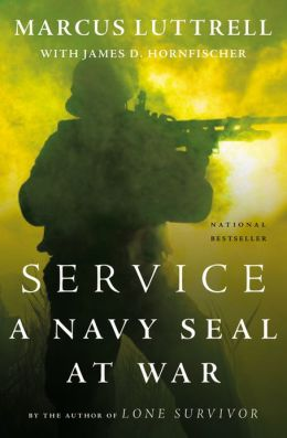 Service: A Navy SEAL at War [Hardcover] Marcus Luttrell