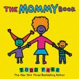 Book Cover Image. Title: The Mommy Book, Author: Todd Parr
