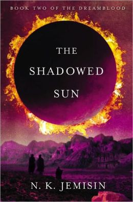 The Shadowed Sun (Dreamblood Series #2)