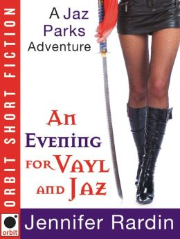 An Evening for Vayl and Jaz