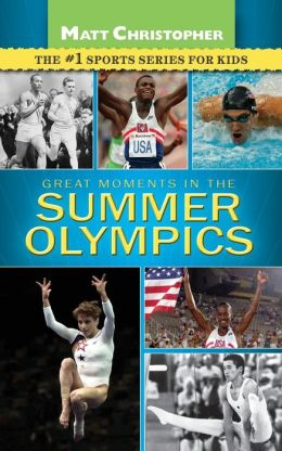 Greatest Moments in the Summer Olympics