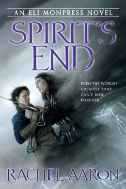 Spirit's End (Legend of Eli Monpress Series #5)