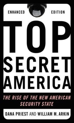 Top Secret America: The Rise of the New American Security State (Enhanced Edition)