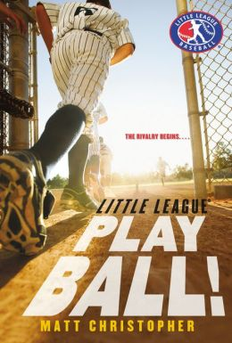 Play Ball! (Little League Series #1)
