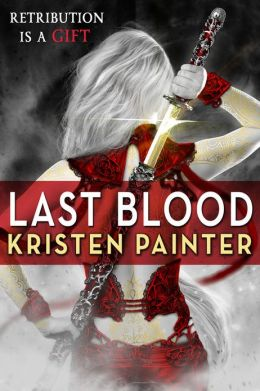 Last Blood (House of Comarré Series #5)
