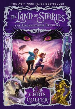 The Enchantress Returns (The Land of Stories Series #2)