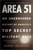 Book Cover Image. Title: Area 51:  An Uncensored History of America's Top Secret Military Base, Author: Annie Jacobsen