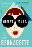 Book Cover Image. Title: Where'd You Go, Bernadette, Author: Maria Semple