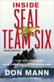 Book Cover Image. Title: Inside SEAL Team Six:  My Life and Missions with America's Elite Warriors, Author: Don Mann