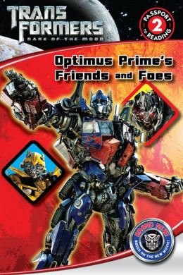 Transformers Dark of the Moon: Optimus Prime's Friends and Foes