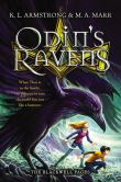 Book Cover Image. Title: Odin's Ravens, Author: K. L. Armstrong