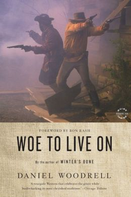 Woe to Live On: A Novel