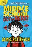 Book Cover Image. Title: Middle School:  Get Me out of Here!, Author: James Patterson