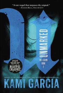 Unmarked (Legion Series #2)