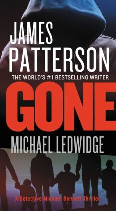 Gone (Michael Bennett Series #6)