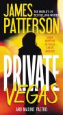 Book Cover Image. Title: Private Vegas, Author: James Patterson