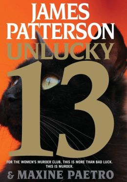 Unlucky 13 (Women's Murder Club Series #13)