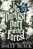 Book Cover Image. Title: The Darkest Part of the Forest, Author: Holly Black