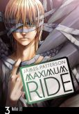 Book Cover Image. Title: Maximum Ride Manga, Volume 3, Author: James Patterson